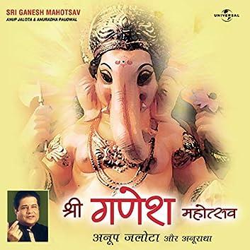 Sri Ganesh Mahotsav