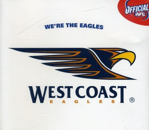 West Coast Eagles Football Club Song Were the Eagl by First Ruck (2007-07-24)