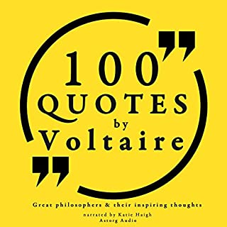 100 Quotes by Voltaire (Great Philosophers and Their Inspiring Thoughts) cover art