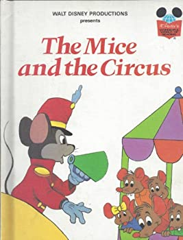 Walt Disney Productions presents The mice and the circus (Disney's wonderful world of reading) - Book  of the Disney's Wonderful World of Reading