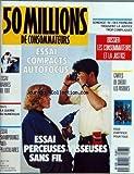 50 MILLIONS DE CONSOMMATEURS [No 197] du 01/07/1987 - LES CONSOMMATEURS ET LA JUSTICE - CARTES DE CREDIT - FEUX D'ARTIFICE POUR TOUS - BARRES DE TOIT - PERCEUSES-VISSEUSES SANS FIL - SHAMPOOINGS ANTI-PELLICULAIRES - LA GUERRE DU NUMERIQUE