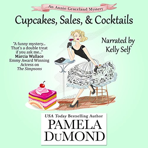 Cupcakes, Sales, and Cocktails: An Annie Graceland Cozy Mystery, Book 2                   By:                                                                                                                                 Pamela DuMond                               Narrated by:                                                                                                                                 Kelly Self                      Length: 1 hr and 37 mins     16 ratings     Overall 3.3