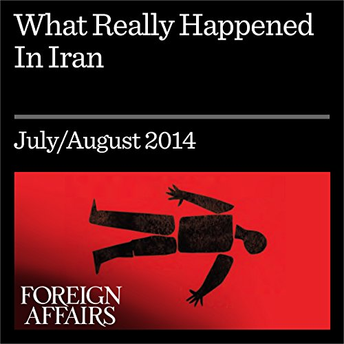 What Really Happened in Iran cover art