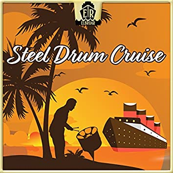 Steel Drum Cruise - Cool Caribbean Steel Drum Cruise with Latin Influences & Easygoing Mid-Tempo Tropical House