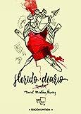 Herido Diario: Edición Especial Limitada