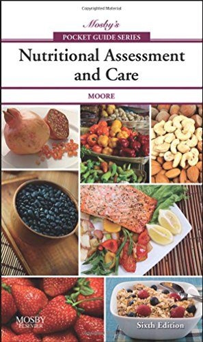 Mosby's Pocket Guide to Nutritional Assessment and Care...