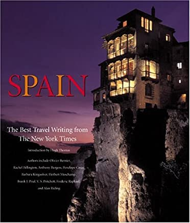 Spain: The Best Travel Writing from the New York Times