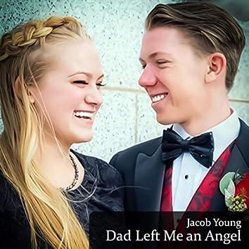 Dad Sent Me an Angel