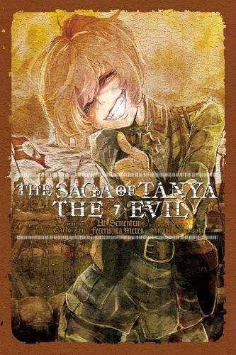 The Saga of Tanya the Evil, Vol. 7 (light novel): UT Sementem Feceris, Ita Metes (Saga of Tanya the Evil Light Novel)