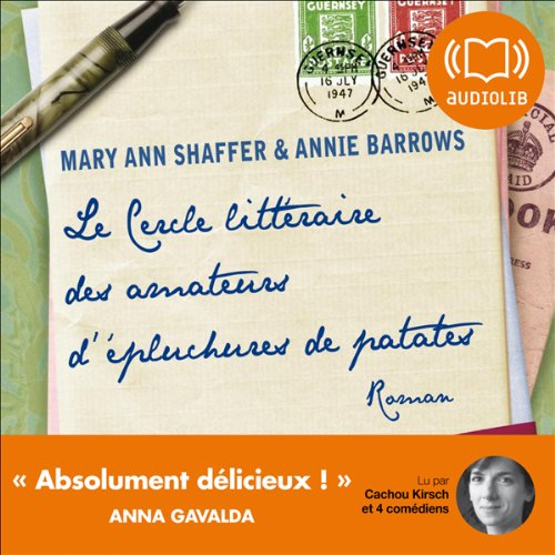 Le cercle littéraire des amateurs d'épluchures de patates                    By:                                                                                                                                 Mary Ann Shaffer,                                                                                        Annie Barrows                               Narrated by:                                                                                                                                 Cachou Kirsch,                                                                                        Nathalie Hons,                                                                                        Nathalie Hugo,                   and others                 Length: 8 hrs and 17 mins     2 ratings     Overall 4.5