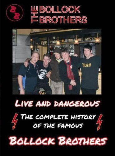 The Bollock Brothers - Live and Dangerous