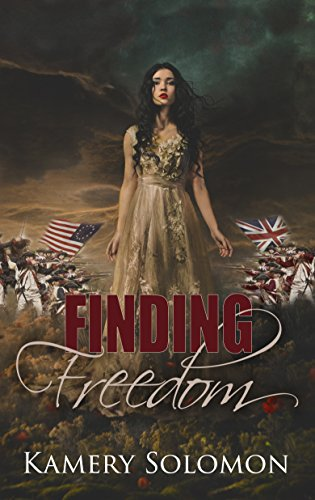 Finding Freedom: A Time Travel Romance (The Lost in Time Duet Book 1) by [Kamery Solomon]