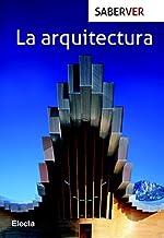 La arquitectura / Architecture