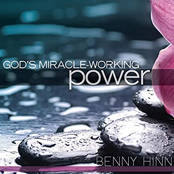 God's Miracle Working Power