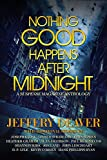 Nothing Good Happens After Midnight: A Suspense Magazine Anthology (English Edition)