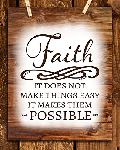 """""""FAITH Does Not Make Things Easy-Makes Them Possible""""-Spiritual Wall Art- 8 x10""""-Inspirational Wall Print-Ready to Frame. Home Office-Church-School Decor. Inspiring & Encouraging Message for ALL!"""