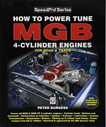 How to Power Tune MGB 4-Cylinder Engines: New Updated & Expanded Edition (SpeedPro Series)