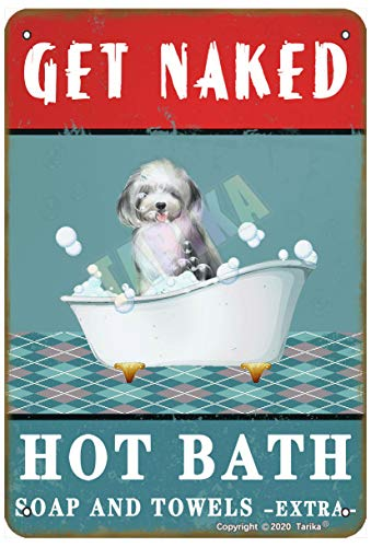 Get Naked Hot Bath Soap and Towels Extra Old English Sheepdog for Home, Farmhouse, Bathroom, Whirlpool, Club Metal Vintage Tin Sign Wall Decoration 30,5 x 20,3 cm