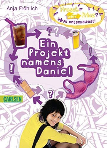 Ein Projekt namens Daniel (Frosch oder Prinz? Du entscheidest!)