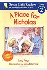 A Place for Nicholas (Green Light Readers Level 2) Paperback