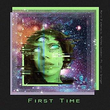 First Time (feat. Julia Granger & Matteo Iacoboni)