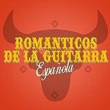 Románticos de la Guitarra Española