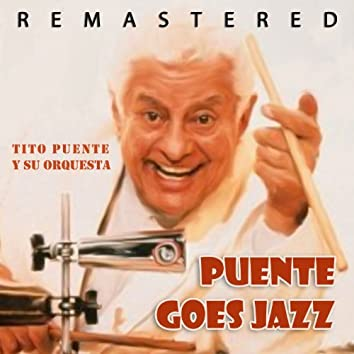 Puente Goes Jazz (Remastered)