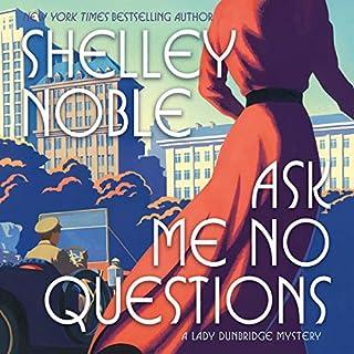 Ask Me No Questions audiobook cover art