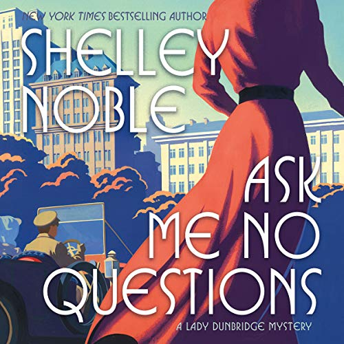 Ask Me No Questions audiobook cover art