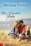 Bei Heimkehr Liebe: Luke Braden (Die Bradens in Trusty, CO 1) (German Edition)