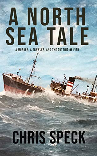 A North Sea Tale (English Edition)