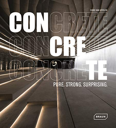 CONCRETE: Pure. Strong. Surprising. (BRAUN)