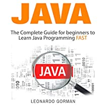 Java: The Complete Guide for Beginners to Learn Java