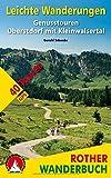 Leichte Wanderungen Oberstdorf mit Kleinwalsertal: 40 Genusstouren. Mit GPS-Tracks (Rother Wanderbuch) - Gerald Schwabe