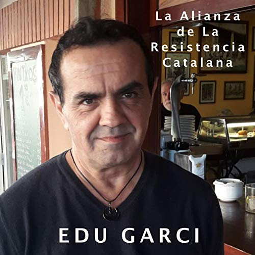 La Alianza de la Resistencia Catalana