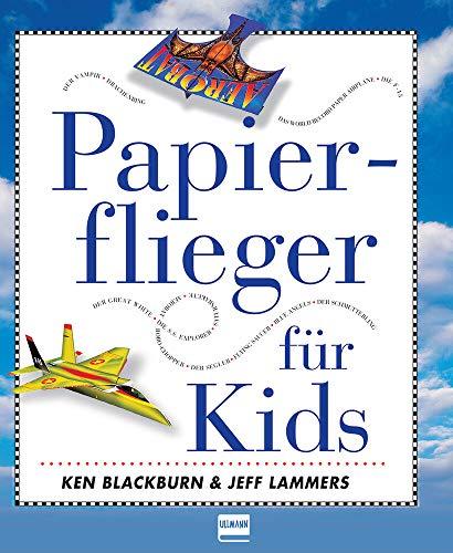 Papierflieger für Kids | 16 große bunte Modellvorlagen - ihr braucht sie nur noch zu falten: enthält 16 große bunte Modellvorlagen