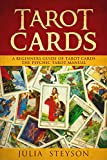 Tarot Cards:  A Beginners Guide of Tarot Cards: The Psychic Tarot Manual (New Age and Divination Book 2)