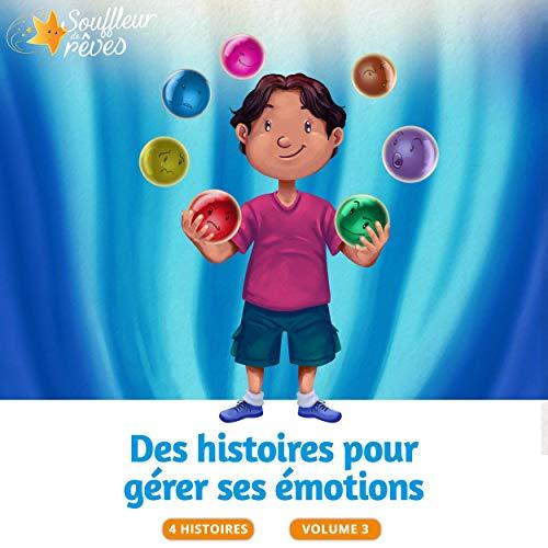Couverture de Des histoires pour gérer ses émotions 3