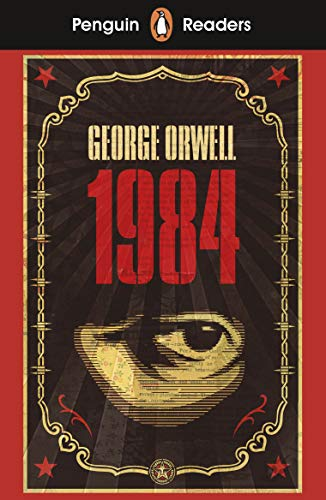 Penguin Readers Level 7: Nineteen Eighty-Four (ELT Graded Reader) (English Edition)