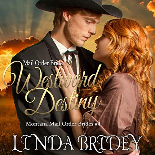 Mail Order Bride - Westward Destiny audiobook cover art