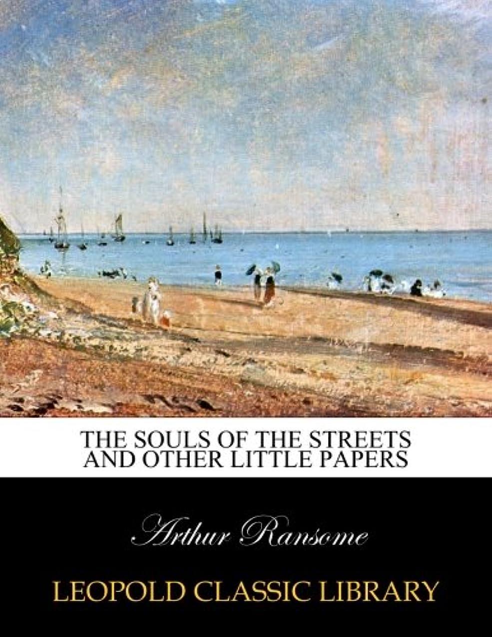 囲い気配りのあるキリストThe souls of the streets and other little papers