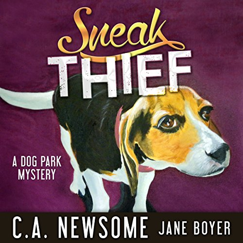 Sneak Thief: A Dog Park Mystery audiobook cover art