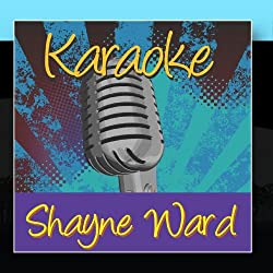 Karaoke - Shayne Ward