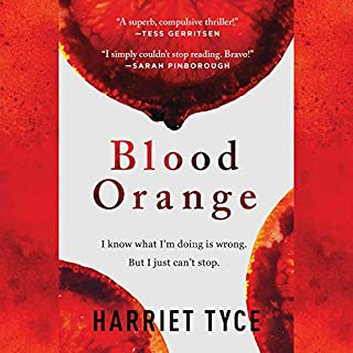 Blood Orange                   By:                                                                                                                                 Harriet Tyce                               Narrated by:                                                                                                                                 Julie Teal                      Length: 9 hrs and 57 mins     62 ratings     Overall 4.0