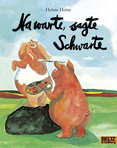 Na warte, sagte Schwarte: Vierfarbiges Bilderbuch (Popular Fiction)