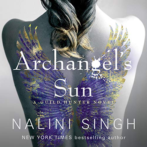 Archangel's Sun Audiobook By Nalini Singh cover art