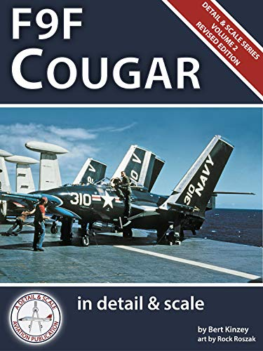 F9F Cougar in Detail & Scale -- Revised Edition (Detail & Scale Series Book 2)...