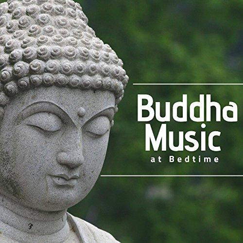 Buddha Music at Bedtime