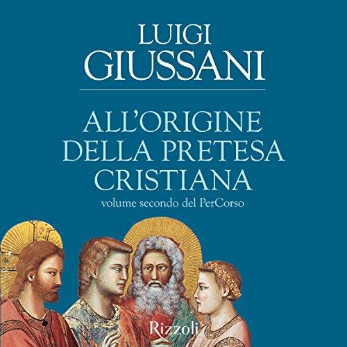 All'origine della pretesa cristiana copertina
