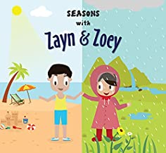 Zayn and Zoey Seasons - All Seasons Educational Story Book for Kids - Children's Early Learning Picture Book (Ages 2 to 8 ...